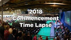 2018 Commencement Time Lapse Video